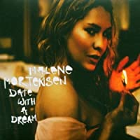 Date With A Dream by Malene Mortensen (2005-07-05)