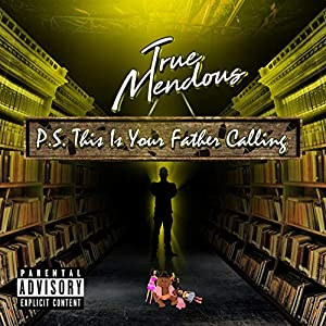 P.S. This Is Your Father Calling [Explicit]