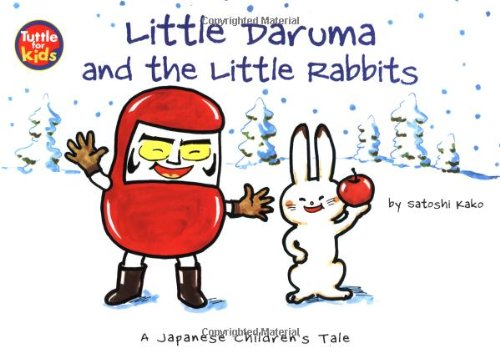 Little Daruma and the Little Rabbits: A Japanese Children's Taleの詳細を見る