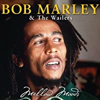 Mellow Moods by Bob & the Wailers Marley