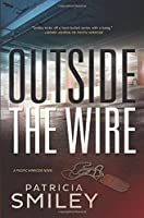 Outside the Wire (Pacific Homicide)