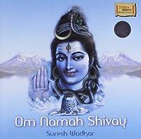 Om Namah Shivay: Sanskrit Recital [並行輸入品]