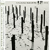 To the Little Radio by Helge Trio Lien (2006-05-26)