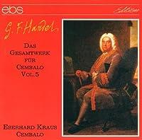 Handel: Harpsichord Works 5