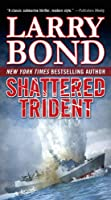 Shattered Trident (Jerry Mitchell Novel)