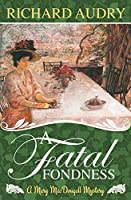 A Fatal Fondness (Mary MacDougall Mysteries)