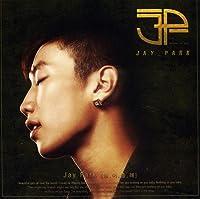 Jay Park (ジェボム) - 信じてくれるかい (EP)(韓国盤)