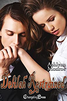 Delilah Restrained (Destined Mates 2) by [Monroe, Ashlynn]