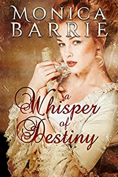 A Whisper Of Destiny by [Barrie, Monica]