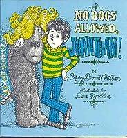 No Dogs Allowed, Jonathan!