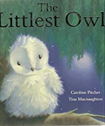 The Littlest Owl by Caroline Pitcher (2008) Hardcover
