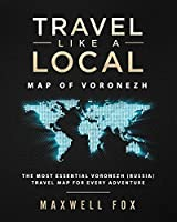 Travel Like a Local - Map of Voronezh: The Most Essential Voronezh (Russia) Travel Map for Every Adventure