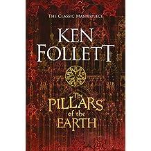 The Pillars of the Earth (Kingsbridge Book 1)