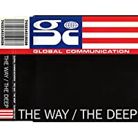 The Way/the Deep