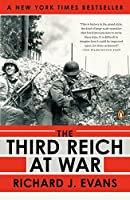 The Third Reich at War: 1939-1945 (The History of the Third Reich)