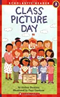 Class Picture Day (HELLO READER LEVEL 2)