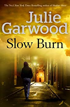 Slow Burn by [Garwood, Julie]
