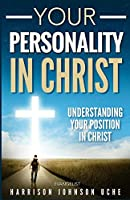 Your Personality in Christ: Understanding Your Position