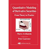Quantitative Modeling of Derivative Securities: From Theory To Practice