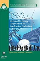 Renewable Energy Applications for Freshwater Production (Sustainable Energy Developments)
