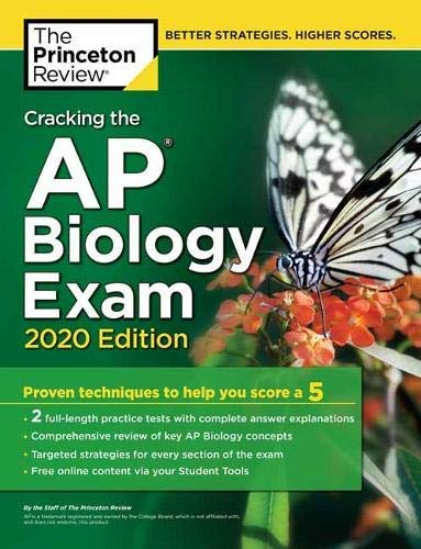 Cracking the AP Biology Exam, 2020 Edition: Practice Tests & Prep for the NEW 2020 Exam (College Test Preparation) (English Edition)