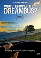 Who's Driving the Dreambus?
