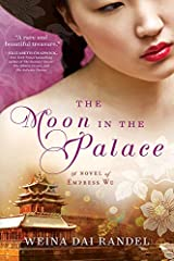 The Moon in the Palace (The Empress of Bright Moon Duology Book 1) Kindle Edition