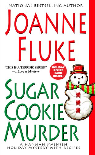 Sugar Cookie Murder: A Hannah Swensen Holiday Mystery with Recipes (Hannah Swensen Holiday Mysteries)の詳細を見る