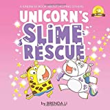 Unicorn's Slime Rescue: A Story On Being Helpful (Ted and Friends)
