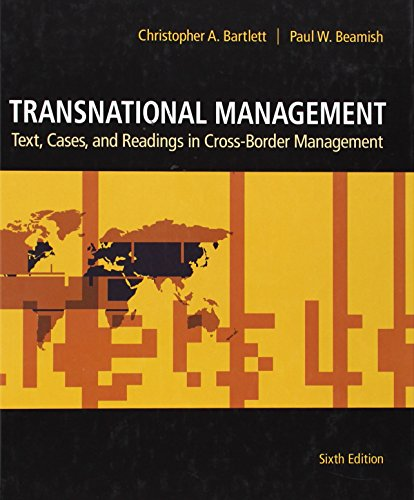 Download Transnational Management: Text, Cases & Readings in Cross-Border Management 007813711X