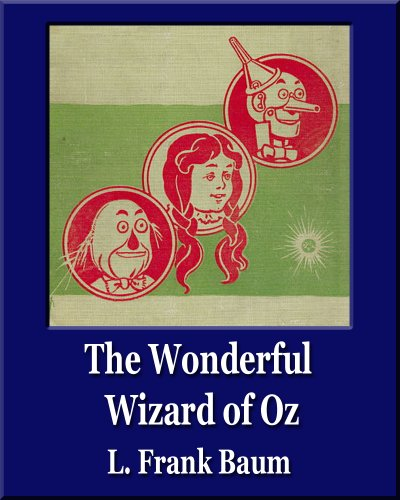 The Wonderful Wizard of Oz (Illustrated) (Unique Classics) (English Edition)