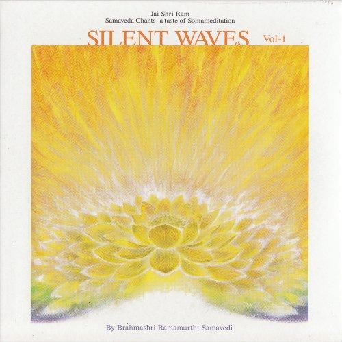 サーマヴェーダ・マントラ集 ~ サイレント・ウェイヴ ~ SILENT WAVES ~The miracle of Vedic chant(サンスクリット語)