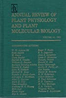 Annual Review of Plant Physiology and Plant Molecular Biology: 1992 (Annual Review of Plant Biology)
