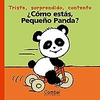 Como Estas Pequeno Panda / How Are You Little Panda? (Palabras Menudas Series / Everyday Words Series)