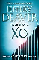 XO: Kathryn Dance Book 3 (Kathryn Dance thrillers) by Jeffery Deaver(2012-06-12)