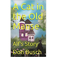 A Cat in the Old Manse: Alf's Story