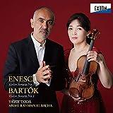 エネスク:ヴァイオリン・ソナタ 第3番、バルトーク:ヴァイオリン・ソナタ 第1番