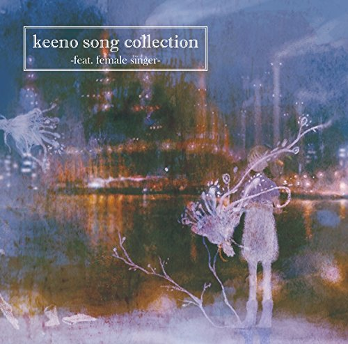 【Amazon.co.jp限定】keeno song collection-feat. Female singer-(クリアファイル付き)の詳細を見る