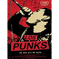 Los Punks: We Are All We Have