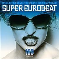 Vol. 169-Super Eurobeat by Super Eurobeat (2006-06-21)