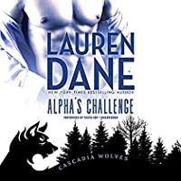 Alpha's Challenge (Cascadia Wolves series Book 6)【洋書】 [並行輸入品]