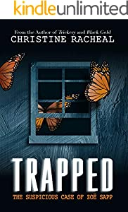 Trapped: The Suspicious Case of Zoë Sapp (English Edition)
