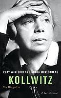 Kollwitz: Die Biografie