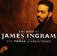 James Ingram - The Greatest Hits: Power of Great Music by James Ingram (1991-09-24)