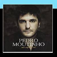 Um copo de sol by Pedro Moutinho