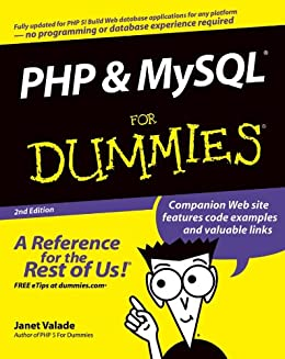 [Valade, Janet]のPHP and MySQL For Dummies (For Dummies (Computer/Tech))