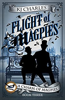 Flight of Magpies (A Charm of Magpies Book 3) by [Charles, KJ]