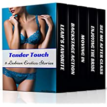 Tender Touch: 5 Lesbian Erotica Stories