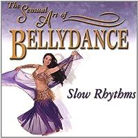 Sensual Art of Bellydance - Slow Rhythms