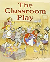 The Classroom Play: Leveled Reader (Rigby Pm Benchmarks)